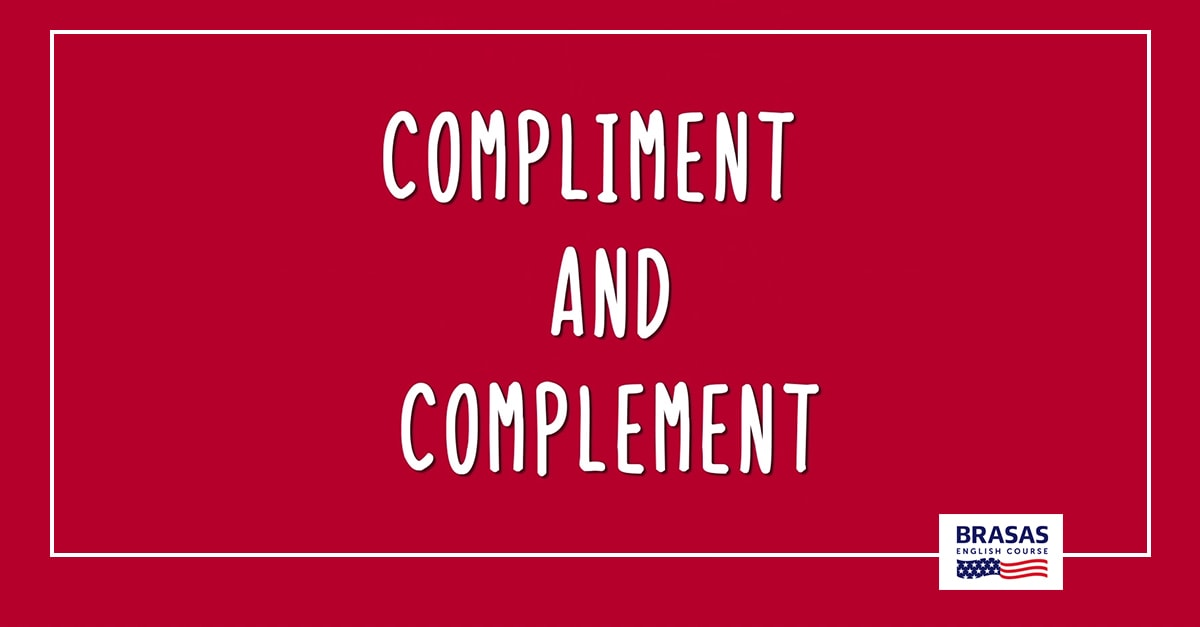 Compliment and complement: what's the difference? 1