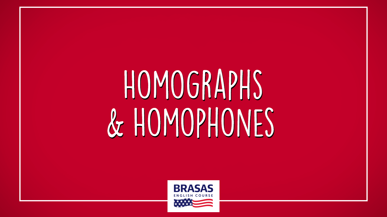 Homographs and Homophones 1