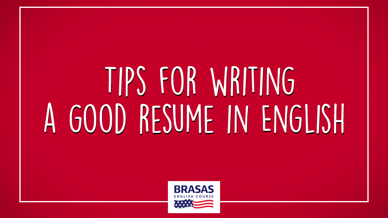 Tips for writing a good resume in English 3